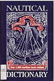 Nautical Dictionary, Joseph P. O'Flynn, 0937360163