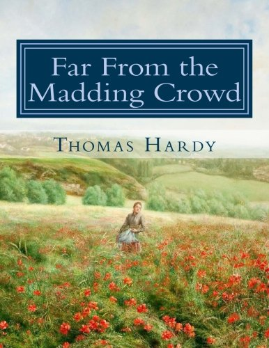 Far From the Madding Crowd: Large Print Edition