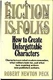 Fiction Is Folks, Robert Newton Peck, 0898792665