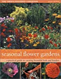 Seasonal Flower Gardens, Peter McHoy, 1842157922