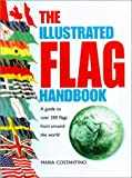 The Illustrated Flag Handbook, Maria Costantino, 0517218100
