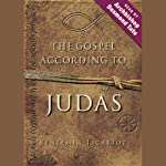 The Gospel According to Judas, by Benjamin Iscariot | Jeffrey Archer,Professor Francis J. Moloney