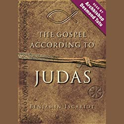 The Gospel According to Judas, by Benjamin Iscariot