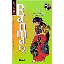 RANMA 1/2 T.11 : LA RECETTE MIRACULEUSE