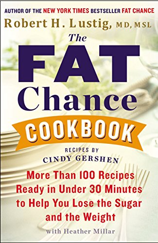 Image result for robert lustig fat chance cookbook