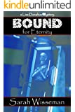 Bound for Eternity (Lisa Donahue Archaeological Mysteries Book 2)
