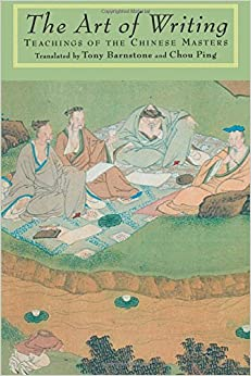 Book The Art of Writing: Teachings of the Chinese Masters