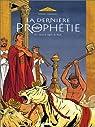 La dernière prophétie, tome 3 : Sous le signe de Ba'al par Chaillet