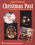 Christmas Past, Robert Brenner, 0764301721