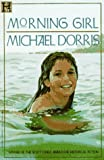 Morning Girl, Michael Dorris, 1562826611