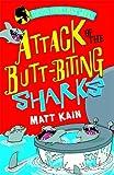 Attack of the Butt-Biting Sharks, Matt Kain, 075346294X