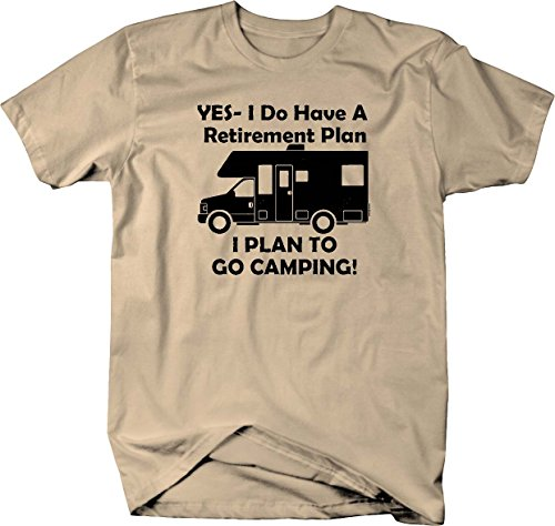 Yes I Do Have a Retirement Plan - Go Camping RV Travel T shirt (Go Go Tuners)