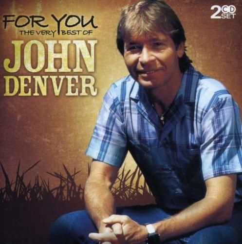 For You: The Very Best Of John Denver