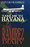 Take Me to Havana, Antulio Ramirez, 0977295907