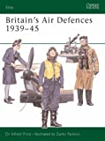 Britain's Air Defences 1939-45 (Elite)