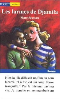 Les larmes de Djamila par Marc Séassau