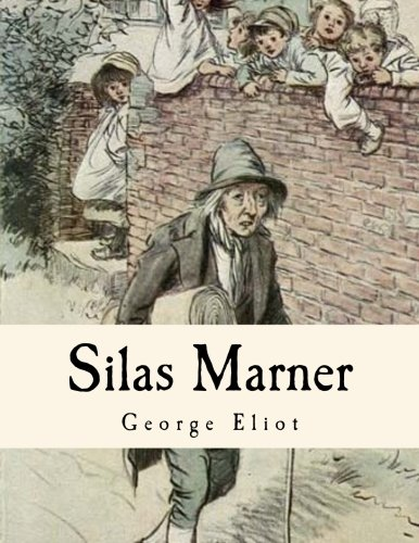 an analysis of silas marner a novel by george eliot In silas marner, the author george eliot presents a universe in which characters' personalities and actions determine their fates this authorial morality secures justice for silas marner and for godfrey cass , as well as for several secondary characters.