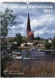 Rostock und Warnemünde. Bilder einer Stadt 2011