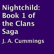Nightchild: The Clans Saga, Book 1 | J. A. Cummings