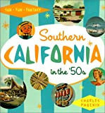 Southern California in the '50s, Charles Phoenix, 1883318491