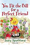 You Fit the Bill for a Perfect Friend (Suzy's Zoo)