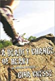 A Deadly Change of Heart, Gina Cresse, 080349498X