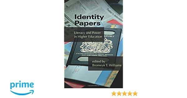 Identity Papers: Literacy and Power in Higher Education