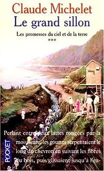 Les Promesses du ciel et de la terre, tome 3. Le Grand Sillon par Michelet