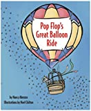 Pop Flop's Great Balloon Ride, Nancy Abruzzo, 0890134758