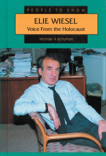 Elie Wiesel: Voice from the Holocaust (People to Know)