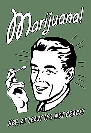 Cartel de Chapa genérica 20 x 30 cm Marihuana Hey at Least ...