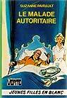 Le malade autoritaire  par Pairault