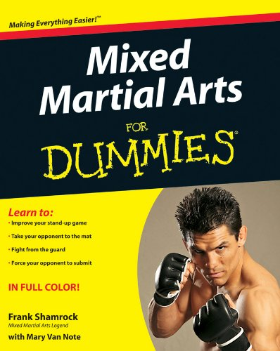 Mixed Martial Arts For Dummies (Best Mixed Martial Arts)