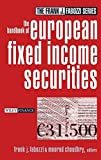 The Handbook of European Fixed Income Securities (Frank J. Fabozzi Series)