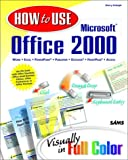 How to Use Microsoft Office 2000, Sherry Kinkoph, 067231522X