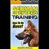 German Shepherd Training: How To Be Boss! (German Shepherd Training, Police Dogs, German Shepherd Dogs)