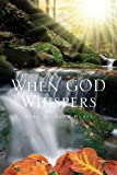 When God Whispers, Mary Diamond Hurst, 1625109911