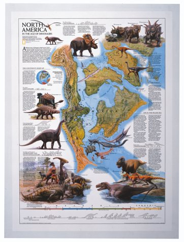 North America in the Age of Dinosaurs: 22 1/4 X 30 1/2 (NG USA Thematic Maps)