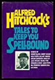 img - for Alfred Hitchcock's Tales To Keep You Spellbound book / textbook / text book