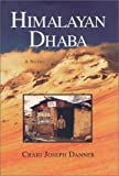 Himalayan Dhaba, Craig Joseph Danner, 0970640595