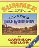 News from Lake Wobegon Summer