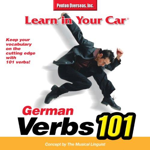 Learn In Your Car®: Verbs 101 German