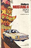 Chilton's Repair and Tune-Up Guide, Mustang II, Chilton Book Company, 0801962102