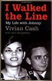 """I Walked the Line My Life with Johnny"" av Vivian Cash"
