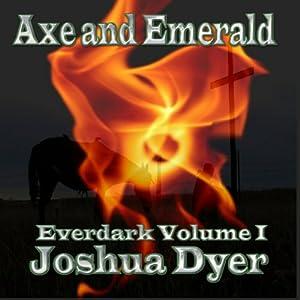 Axe and Emerald Audiobook