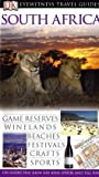 Front cover for the book Eyewitness Travel Guide: South Africa by Kate Poole