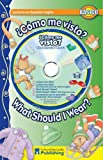 ¿Cómo me visto? /  What Should I Wear? Spanish-English Reader With CD (Dual Language Readers) (English and Spanish Edition)