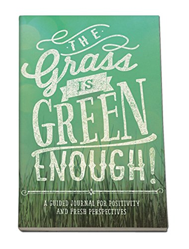(Studio Oh! Guided Journal, The Grass Is Green Enough Journal)