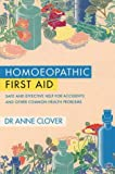 Homeopathic First Aid, Anne Clover, 0722521073