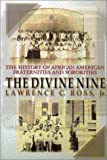 The Divine Nine, Lawrence C. Ross and Lawrence C. Ross Jr., 075820325X